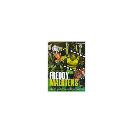 FREDDY MAERTENS. ALBUM VAN EEN WIELERFENOMEEN.