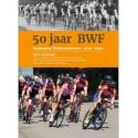 50 JAAR BWF   BRABANTSE WIELERFEDERATIE 1970-2020.