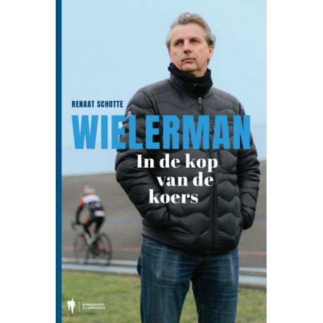 WIELERMAN. IN DE KOP VAN DE KOERS. Verschijnt 29 februari.