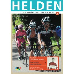 HELDEN IN DE WIELERSPORT IN BRABANT. DEEL 16