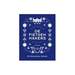 DE FIETSENMAKERS. 88 BIJZONDERE FIETSEN.  !!! UITVERKOCHT.