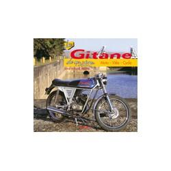 Les Gitane de mon père Moto-Vélo-Cyclo.