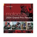 Motocross 2004 Grand Prix Review