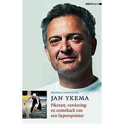 JAN YKEMA. PIKSTART, VERSLAVING EN COMEBACK VAN EEN HYPERSPRINTER. !!! UITVERKOCHT