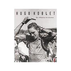 HUGO KOBLET. DER 'PEDALEUR DE CHARME'.