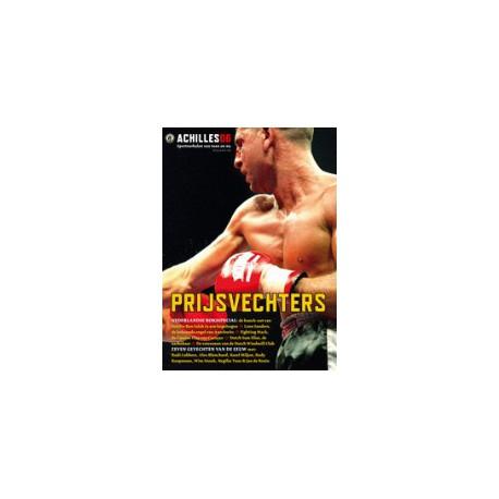 ACHILLES 06. PRIJSVECHTERS.  !!! UITVERKOCHT