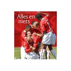 Alles en niets. Het jaar van AZ seizoen 2006/2007.  !!!  UITVERKOCHT