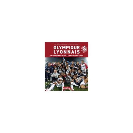 Le Livre officiel de la saison 2006-2007 de L'OLYMPIQUE LYONNAIS