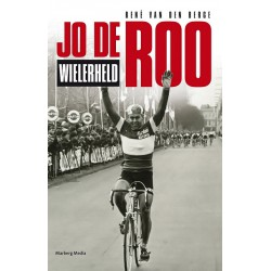 JO DE ROO WIELERHELD'. Verschijnt 28 maart 2015, bestellen kan reeds.