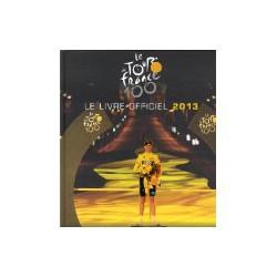 TOUR DE FRANCE LIVRE OFFICIEL 2013.