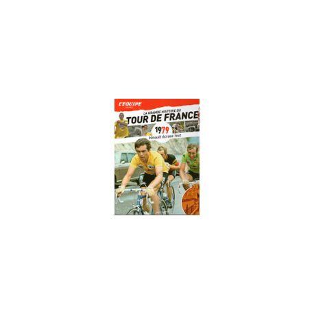 LA GRANDE HISTOIRE DU TOUR DE FRANCE. DEEL 19 1979.