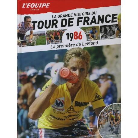LA GRANDE HISTOIRE DU TOUR DE FRANCE. DEEL 26 1986. !!! UITVERKOCHT.