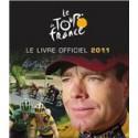 TOUR DE FRANCE LIVRE OFFICIEL 2011. !!! UITVERKOCHT