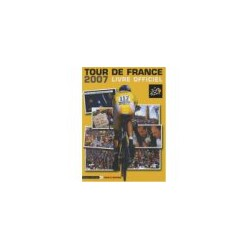 TOUR DE FRANCE 2007. Livre officiel.