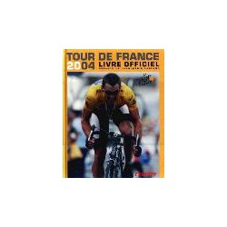 TOUR DE FRANCE 2004. LIVRE OFFICIEL.