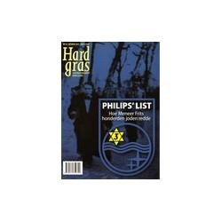 HARD GRAS 92. PHILIPS' LIST. HOE MENEER FRITS HONDERDEN JODEN REDDE. !!! Uitverkocht