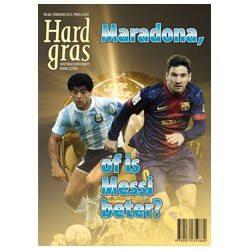 HARD GRAS 88. MARADONA, OF IS MESSI BETER ?  !!! UITVERKOCHT