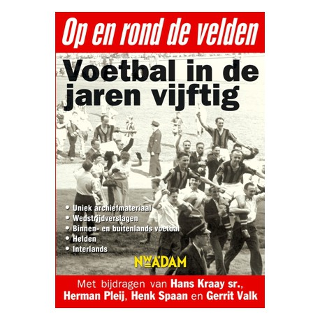 Op en rond de velden. Voetbal in de jaren zestig.( DVD)