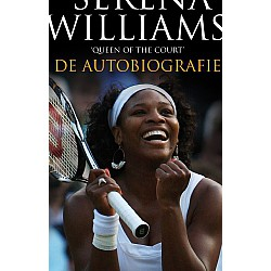 SERENA WILLIAMS, DE AUTOBIOGRAFIE. QUEEN OF COURT. !!! UITVERKOCHT
