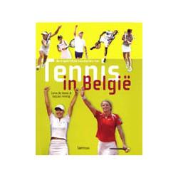 TENNIS IN BELGIE. DE ONGELOOFLIJKE SUCCESSTORY VAN....