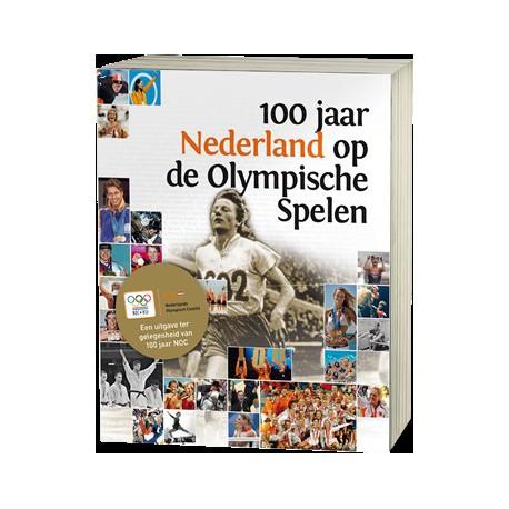 100 JAAR NEDERLAND OP DE OLYMPISCHE SPELEN. 100 JAAR NOC/NSF.