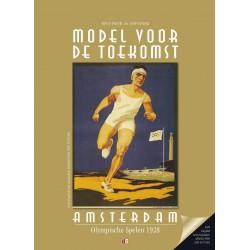 MODEL VOOR DE TOEKOMST. AMSTERDAM OLYMPISCHE SPELEN 1928.