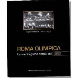 ROMA OLYMPICA. LA MERAVIGLIOSA ESTATE DEL 1960.