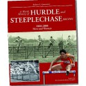 A WORLD HISTORY OF HURDLE AND STEEPLECHASE RACING 1860-2008 MAN AND WOMEN.