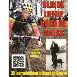 BLINDE LIEFDE VOOR DE CROSS.  !!!! Uitverkocht