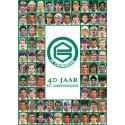 40 JAAR FC GRONINGEN. !!!! UITVERKOCHT