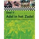 ADEL IN HET ZADEL DEEL 2. 100 Jaar Motorsport in België en Nederland van A-Z