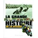 La Grande Histoire de la Vitesse.