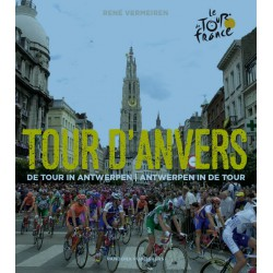 TOUR D'ANVERS. DE TOUR IN ANTWEPEN/ANTWERPEN IN DE TOUR.