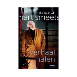 VERHAAL HALEN. THE BEST OF MART SMEETS.