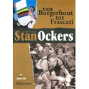 STAN OCKERS. VAN BORGERHOUT TOT FRASCATI.