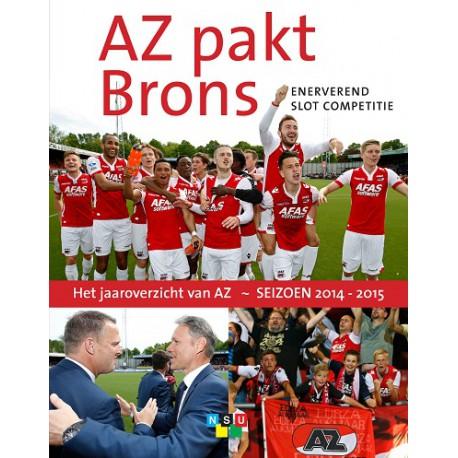 AZ PAKT BRONS. HET JAAR VAN AZ - SEIZOEN 2014-2015.