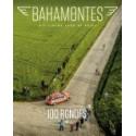 BAHAMONTES 13  - 100 RONDES.  !!! UITVERKOCHT