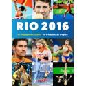 RIO 2016. TERUGBLIK OP DE OLYMPISCHE SPELEN. !!! UITVERKOCHT