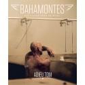 "BAHAMONTES 17 - ""ADIEU TOM""."
