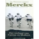 DE MANNEN ACHTER MERCKX.  !!! GERESERVEERD