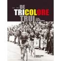 De Tricolore Trui. 125 jaar Belgische kampioenschappen. !!! UITVERKOCHT