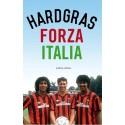 HARD GRAS FORZA ITALIA. !!!! UITVERKOCHT