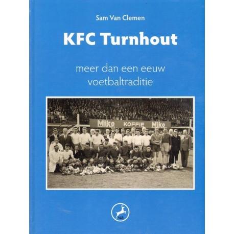 KFC TURNHOUT. MEER DAN EEN EEUW VOETBALTRADITIE.