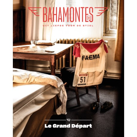 BAHAMONTES 26 - LE GRAND DEPART