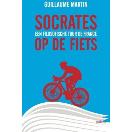SOCRATES OP DE FIETS. EEN FILOSOFISCHE TOUR DE FRANCE.