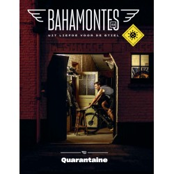 BAHAMONTES 30 - QUARANTAINE