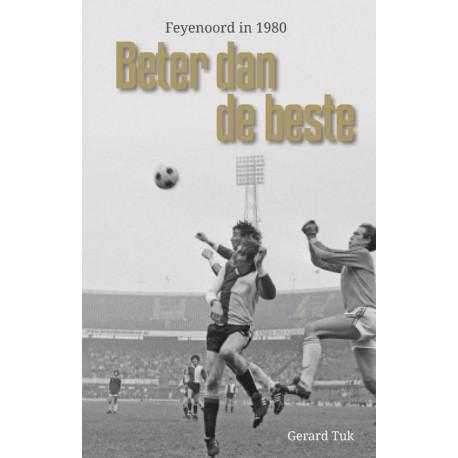 FEYENOORD IN 1980. BETER DAN DE BESTE