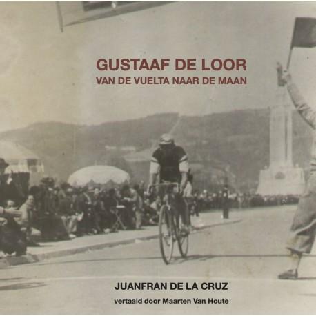GUSTAAF DE LOOR.  VAN DE VUELETA NAAR DE MAAN. Verschijnt 25 september