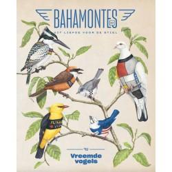 BAHAMONTES 32 VREEMDE VOGELS. VERSCHIJNT 8 DECEMBER