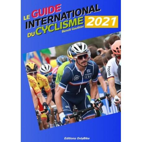 LE GUIDE INTERNATIONAL DU CYCLISME 2021.